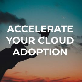 accelerate your cloud adoption image